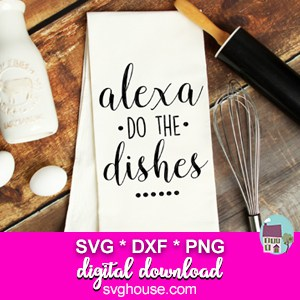 Alexa Do The Dishes SVG
