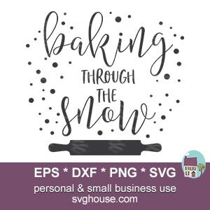 Baking Through The Snow SVG