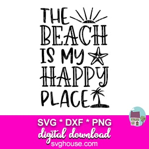 Beach Is My Happy Place SVG