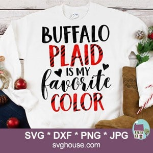Buffalo Plaid Is My Favorite Color SVG