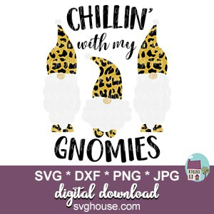 Chillin With My Gnomies SVG