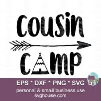 Cousin Camp SVG