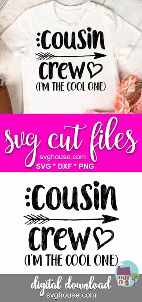 Cousin Crew Im The Cool One svg file