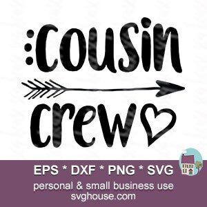 Cousin Crew Svg