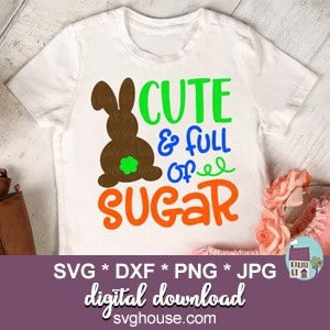 Cute And Full Of Sugar SVG
