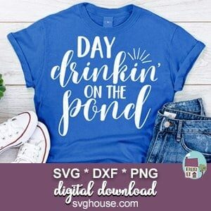 Day Drinking On The Pond SVG