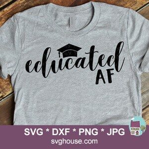 Educated AF SVG
