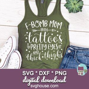 F Bomb Mom Tattoos Pretty Eyes SVG