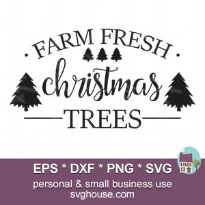 Christmas Trees Silhouette.Farm Fresh Christmas Trees Svg
