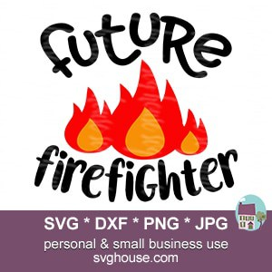 Future Firefighter SVG