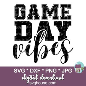 Game Day Vibes SVG