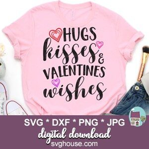 Hugs Kisses And Valentines Wishes SVG