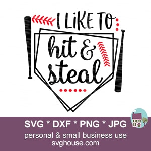 I Like To Hit And Steal SVG