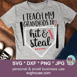 I Teach My Grandkids To Hit And Steal SVG