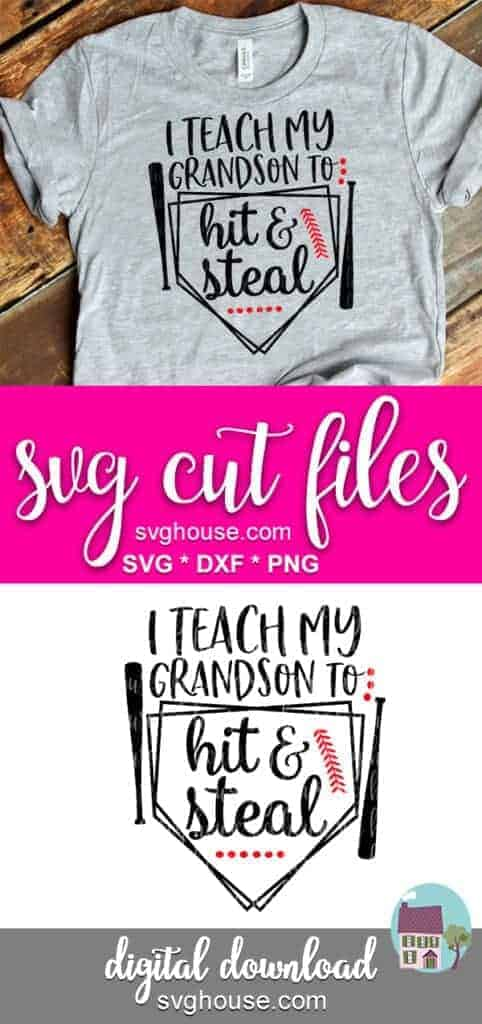 I Teach My Grandson To Hit And Steal SVG Cricut