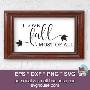 I love fall most of all svg