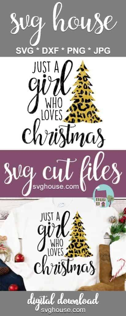 Just A Girl Who Loves Christmas Cheetah Print SVG