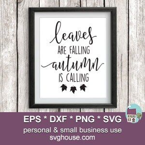 Leaves Are Falling Autumn Is Calling SVG