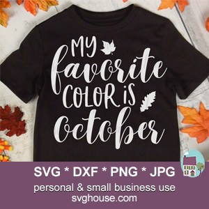 My Favorite Color Is October SVG
