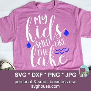 My Kids Smell Like The Lake SVG