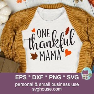 One Thankful Mama SVG