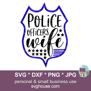 Police Officers Wife SVG