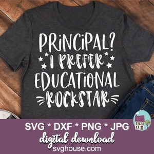 Principal I Prefer Educational Rockstar SVG