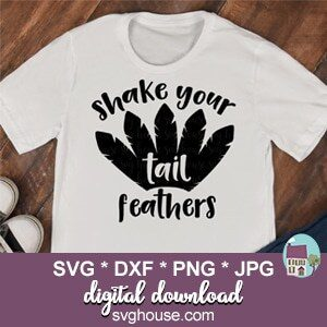 Shake Your Tail Feathers SVG