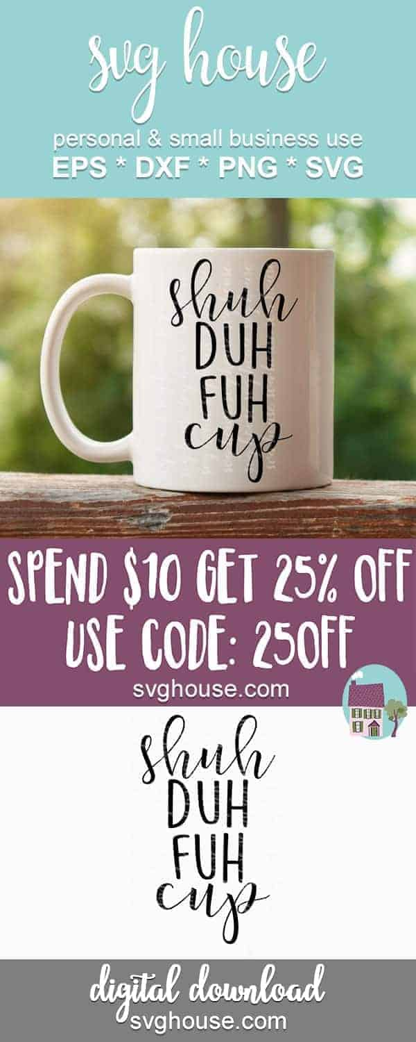 Shuh Duh Fuh Cup SVG