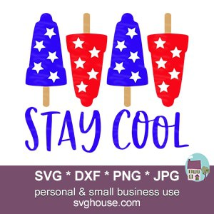 Stay Cool Summer Popsicle SVG