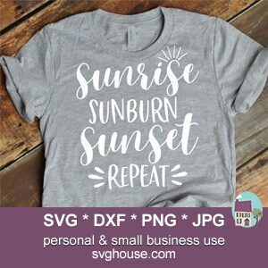 Sunrise Sunburn Sunset Repeat SVG