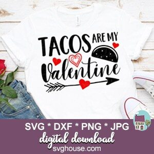 Tacos Are My Valentine SVG