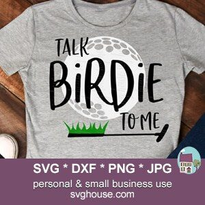 Talk Birdie To Me SVG