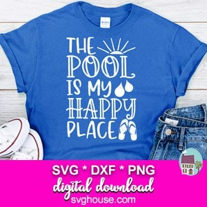 The Pool Is My Happy Place SVG