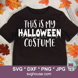 This Is My Halloween Costume SVG
