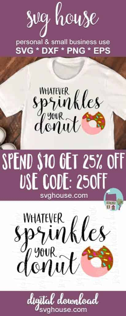 Whatever Sprinkles Your Donut SVG