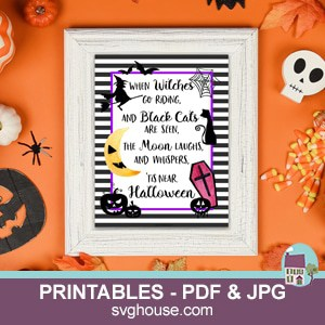 When Witches Go Riding Printable Halloween Sign