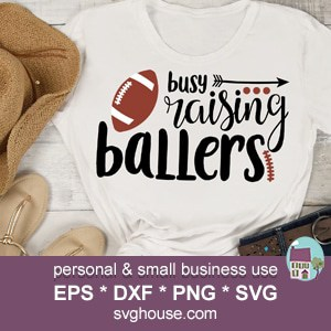 Busy Raising Ballers SVG