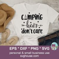 camp hair dont care svg
