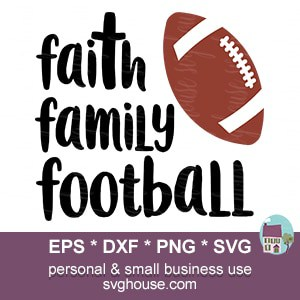 Faith Family Football SVG