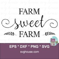 farm sweet farm svg