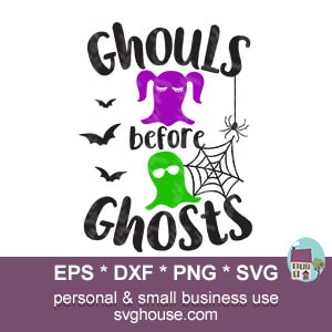 Ghouls Before Ghosts SVG