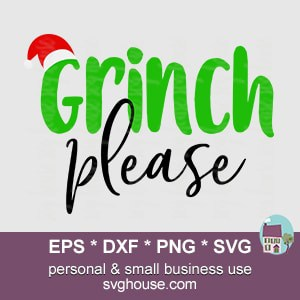 Grinch Please SVG