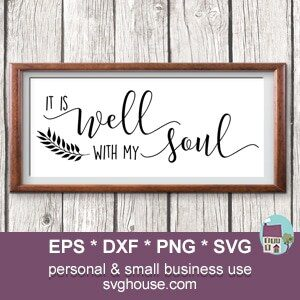 It Is Well With My Soul Svg Cut Files For Silhouette And Cricut