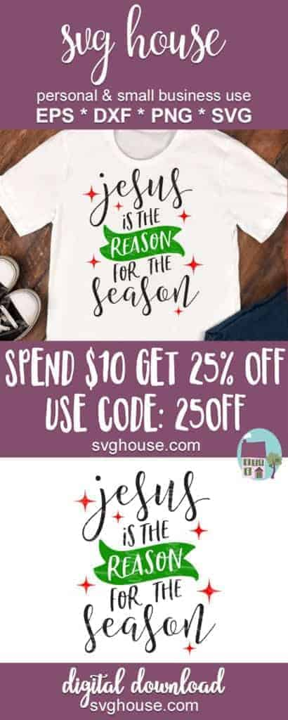 Jesus Is The Reason For The Season SVG