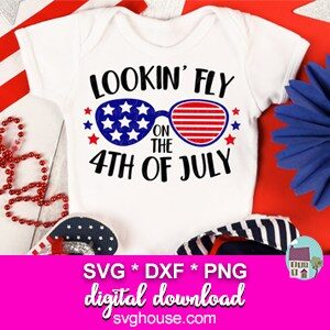 lookin fly 4th of july svg