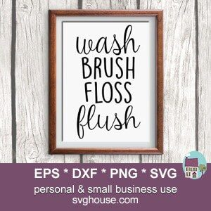 Wash Brush Floss Flush SVG