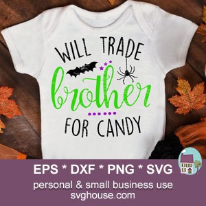 Will Trade Brother For Candy Svg